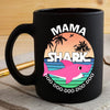 BigProStore Funny Mama Shark Doo Doo Doo Coffee Mug Summer Beach Womens Custom Father's Day Mother's Day Gift Idea BPS421 Black / 11oz Coffee Mug