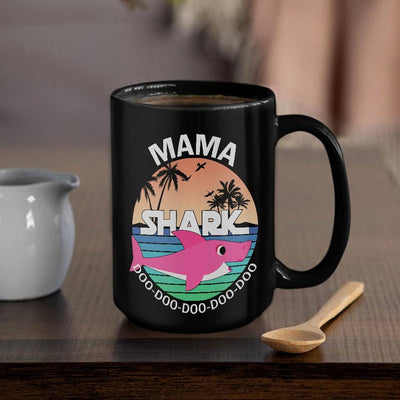 BigProStore Funny Mama Shark Doo Doo Doo Coffee Mug Summer Beach Womens Custom Father's Day Mother's Day Gift Idea BPS421 Black / 15oz Coffee Mug