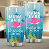 BigProStore Funny Mama Shark Doo Doo Doo Tumbler Womens Custom Father's Day Mother's Day Gift Idea BPS891 White / 20oz Steel Tumbler