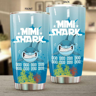 BigProStore Funny Mimi Shark Doo Doo Doo Tumbler Womens Custom Father's Day Mother's Day Gift Idea BPS185 White / 20oz Steel Tumbler