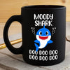 BigProStore Funny Moody Shark Doo Doo Doo Coffee Mug Cute Shark Baby Womens Custom Father's Day Mother's Day Gift Idea BPS217 Black / 11oz Coffee Mug