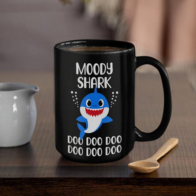 BigProStore Funny Moody Shark Doo Doo Doo Coffee Mug Cute Shark Baby Womens Custom Father's Day Mother's Day Gift Idea BPS217 Black / 15oz Coffee Mug