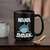 BigProStore Funny Nana Shark Coffee Mug Womens Custom Father's Day Mother's Day Gift Idea BPS976 Black / 15oz Coffee Mug