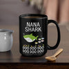 BigProStore Funny Nana Shark Doo Doo Doo Coffee Mug Womens Custom Father's Day Mother's Day Gift Idea BPS506 Black / 15oz Coffee Mug
