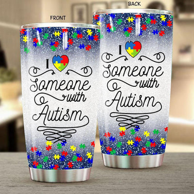 BigProStore I Love Someone with Autism Tumbler Cup 2020 Gift Day April BPS852 White / 20oz Steel Tumbler