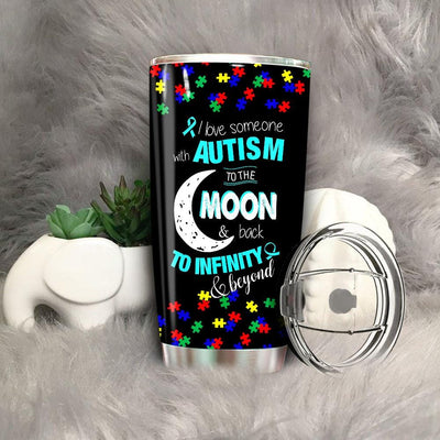 BigProStore I Love Someone with Autism to the Moon & Back Tumbler BPS217 Black / 20oz Steel Tumbler