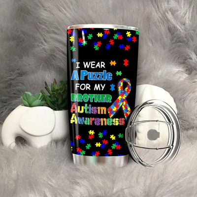 BigProStore I Wear A Puzzle For My Brother Autism Awareness Tumbler Cup BPS555 Black / 20oz Steel Tumbler