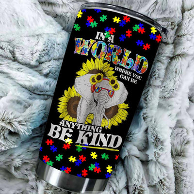 BigProStore In A World Be Kind Autism Elephant Sunflower Tumbler Idea Gift BPS665 Black / 20oz Steel Tumbler
