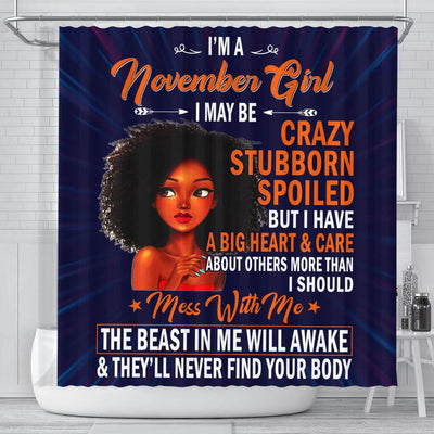 BigProStore Inspired November Girl I May Be Crazy Stubborn Spoiled Women Birthday Gift Afro American Shower Curtains Afrocentric Bathroom Decor BPS177 Small (165x180cm | 65x72in) Shower Curtain