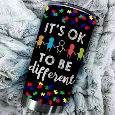 BigProStore Its Ok To Be Different Support Autism Awareness Tumbler Cup BPS552 Black / 20oz Steel Tumbler