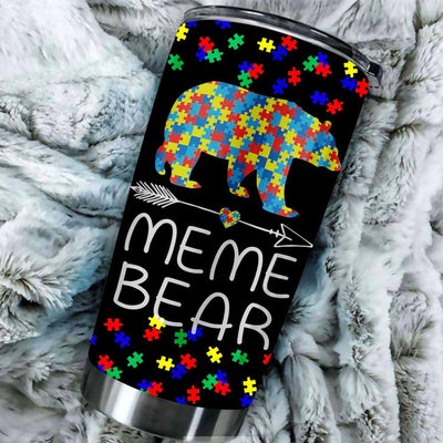 BigProStore Meme Bear Autism Awareness Tumbler Cup Autism Meme Mommy Tumbler Idea BPS518 Black / 20oz Steel Tumbler