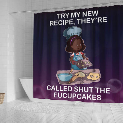 BigProStore Nice Try Me New Recipe They're Called Shut The Fucupcakes Shower Curtains African American African Style Designs BPS229 Small (165x180cm | 65x72in) Shower Curtain