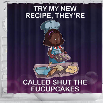BigProStore Nice Try Me New Recipe They're Called Shut The Fucupcakes Shower Curtains African American African Style Designs BPS229 Shower Curtain