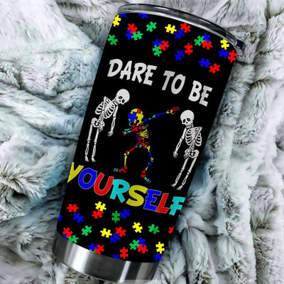 BigProStore Skeleton Dare To Be Yourself Tumbler Idea Dabbing Autism Dance Gift BPS655 Black / 20oz Steel Tumbler