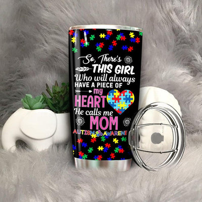 BigProStore There's This Girl She call me Mom Autism Awareness Tumbler Idea BPS454 Black / 20oz Steel Tumbler