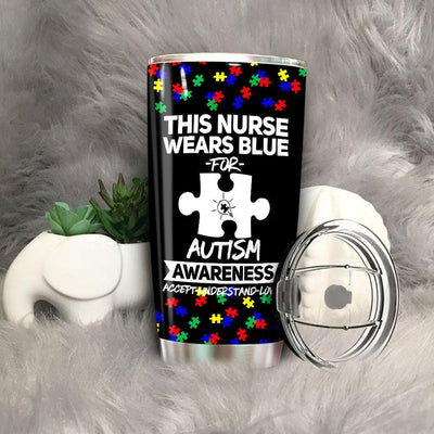 BigProStore This Nurse Wears Blue For Autism Awareness Tumbler Idea BPS816 Black / 20oz Steel Tumbler
