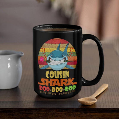 BigProStore Vintage Cousin Shark Doo Doo Doo Coffee Mug Retro Shark And Rose Mens Custom Father's Day Mother's Day Gift Idea BPS675 Black / 15oz Coffee Mug