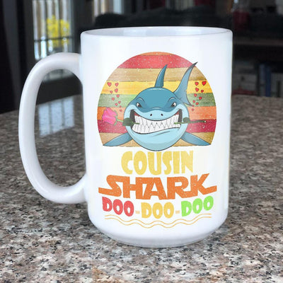 BigProStore Vintage Cousin Shark Doo Doo Doo Coffee Mug Retro Shark And Rose Mens Custom Father's Day Mother's Day Gift Idea BPS675 White / 15oz Coffee Mug