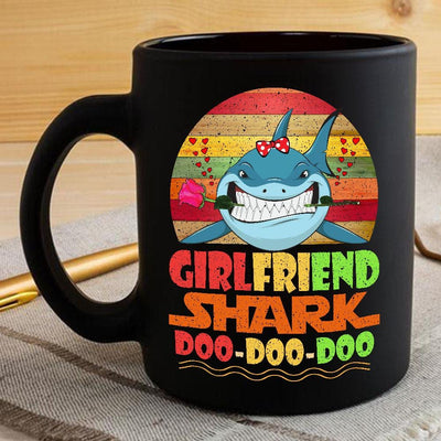 BigProStore Vintage Girlfriend Shark Doo Doo Doo Coffee Mug Retro Shark And Rose Womens Custom Father's Day Mother's Day Gift Idea BPS731 Black / 11oz Coffee Mug