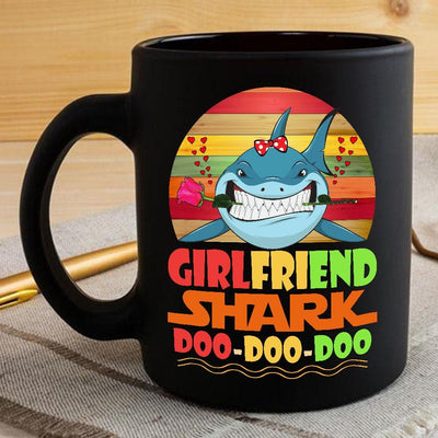 BigProStore Vintage Girlfriend Shark Doo Doo Doo Coffee Mug Retro Shark And Rose Womens Custom Father's Day Mother's Day Gift Idea BPS825 Black / 11oz Coffee Mug