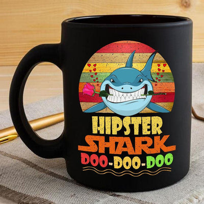 BigProStore Vintage Hipster Shark Doo Doo Doo Coffee Mug Retro Shark And Rose Womens Custom Father's Day Mother's Day Gift Idea BPS455 Black / 11oz Coffee Mug