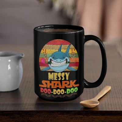 BigProStore Vintage Messy Shark Doo Doo Doo Coffee Mug Retro Shark And Rose Womens Custom Father's Day Mother's Day Gift Idea BPS221 Black / 15oz Coffee Mug