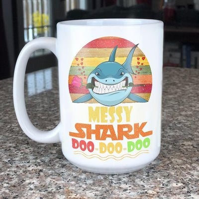 BigProStore Vintage Messy Shark Doo Doo Doo Coffee Mug Retro Shark And Rose Womens Custom Father's Day Mother's Day Gift Idea BPS221 White / 15oz Coffee Mug
