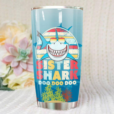 BigProStore Vintage Retro Sister Shark Doo Doo Doo Tumbler Womens Custom Father's Day Mother's Day Gift Idea BPS256 White / 20oz Steel Tumbler