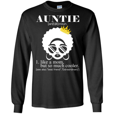 BigProStore Auntie T-Shirt Black Girl Rock African Clothing For Melanin Women Aunt G240 Gildan LS Ultra Cotton T-Shirt / Black / S T-shirt