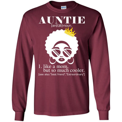 BigProStore Auntie T-Shirt Black Girl Rock African Clothing For Melanin Women Aunt G240 Gildan LS Ultra Cotton T-Shirt / Maroon / S T-shirt