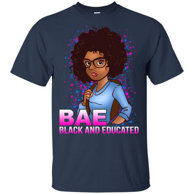 Bae Black And Educated Afro Girl Magic T-Shirt For Melanin Women Pride BigProStore