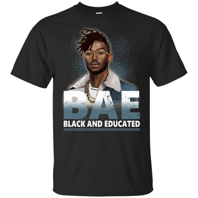 BigProStore Bae Black And Educated T-Shirt African Clothing For Melanin Afro Men G200 Gildan Ultra Cotton T-Shirt / Black / S T-shirt