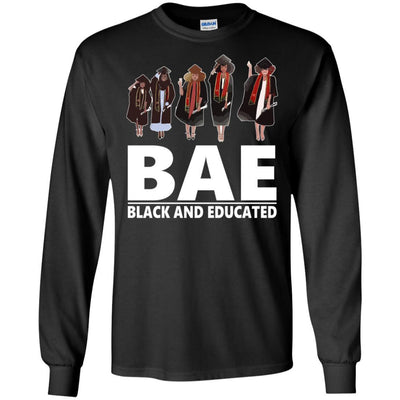 BigProStore Bae Black And Educated T-Shirt African Clothing For Melanin Afro Women G240 Gildan LS Ultra Cotton T-Shirt / Black / S T-shirt
