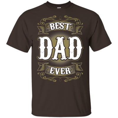 BigProStore Best Dad Ever T-Shirt Unique Gift For Men Father's Day Present Idea G200 Gildan Ultra Cotton T-Shirt / Dark Chocolate / S T-shirt