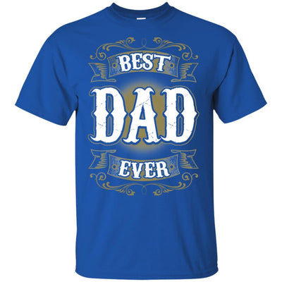 BigProStore Best Dad Ever T-Shirt Unique Gift For Men Father's Day Present Idea G200 Gildan Ultra Cotton T-Shirt / Royal / S T-shirt