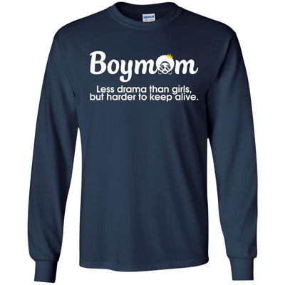 Boymom Less Drama Than Girls But Harder To Keep Alive African T-Shirt BigProStore