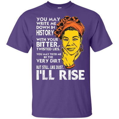 But Still Like Dust I Will Rise Maya Angelou Quote Afro Women T-Shirt BigProStore