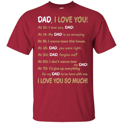 Dad I Love You So Much T-Shirt Great Father's Day Gift Idea For Him BigProStore