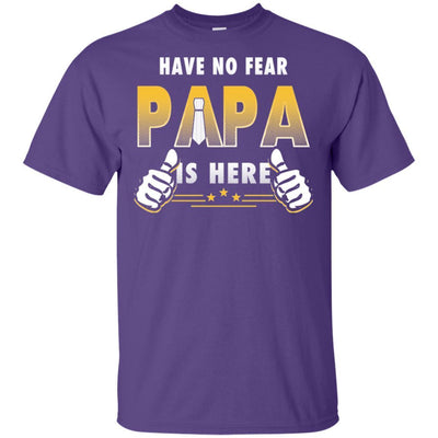 Have No Fear Papa Is Here T-Shirt Fathers Day Special Gift For Grandpa BigProStore