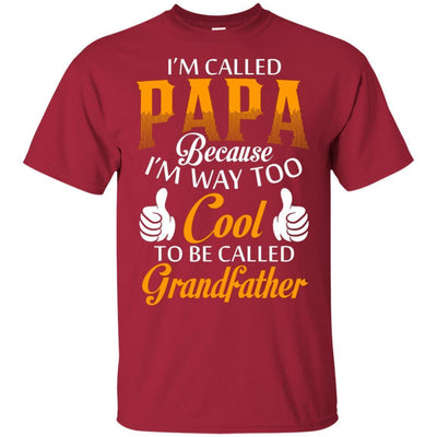 I'm Called Papa T-Shirt Best Father's Day Gift Idea For Dad Grandpa BigProStore
