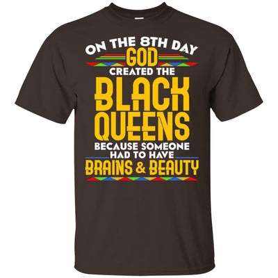 On The 8Th Day God Created The Black Queens T-Shirt African Apparel BigProStore