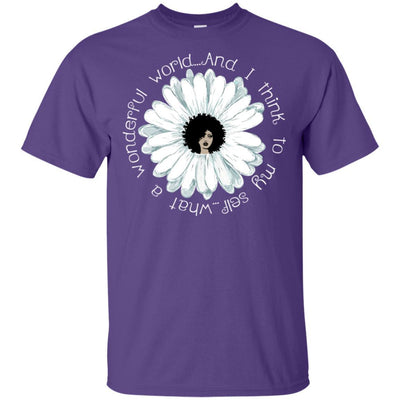 What A Wonderful World And I Think To My Self Melanin Women T-Shirt BigProStore