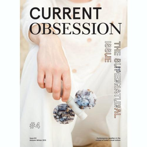 CURRENT OBSESSION ISSUE #4