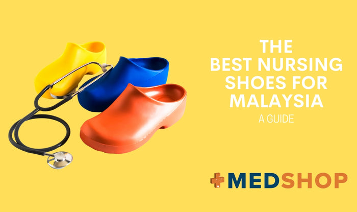 The Best Nursing shoes in Malaysia