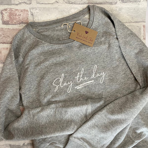 Slay The Day Organic Cotton Sweatshirt