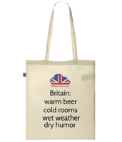 Shopper Tote Bag  Britain: warm beer cold rooms wet weather dry humor