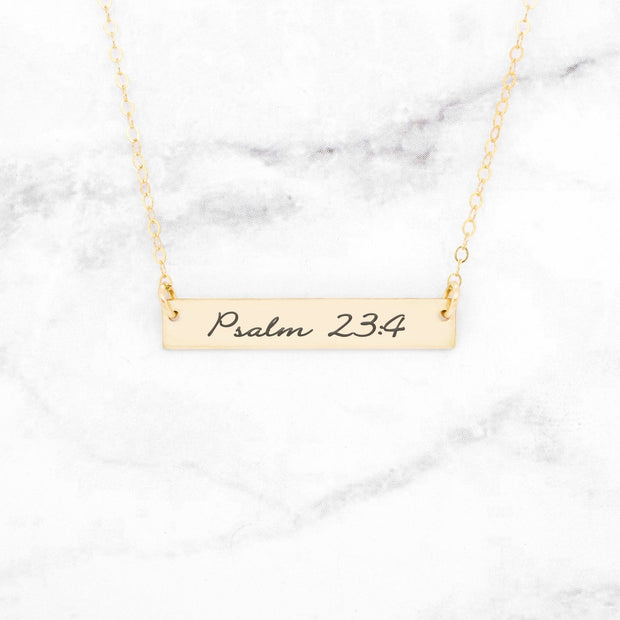 Psalm 23:4 Necklace - Gold Bar Necklace Jewelry & Accessories - Necklaces & Pendants Gracefully Made Jewelry