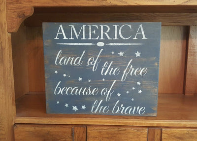 4th of July Decor, Fourth of July, Military Sign, Land of the Free, Because of the Brave, Flag, American Flag Wall Art,
