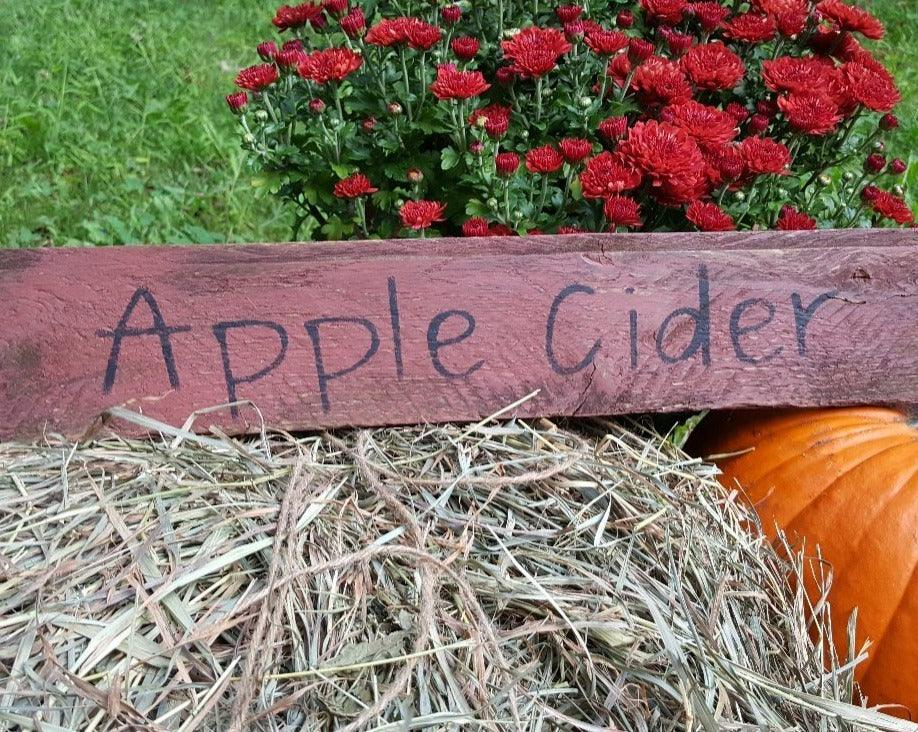 Apple Cider Handcrafted Fall Sign Fall Decor A Rustic Feeling