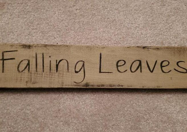 Falling Leaves Rustic Sign